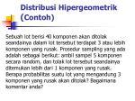 distribusi hipergeometrik contoh