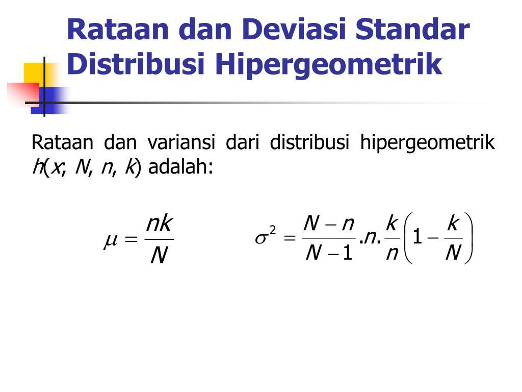 Rataan dan Deviasi Standar Distribusi Hipergeometrik