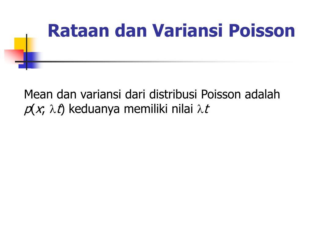 Rataan dan Variansi Poisson