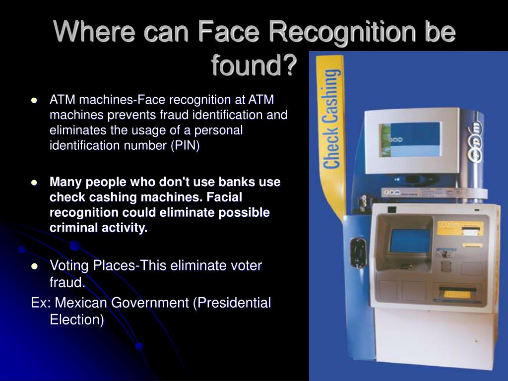 Where can Face Recognition be found?
