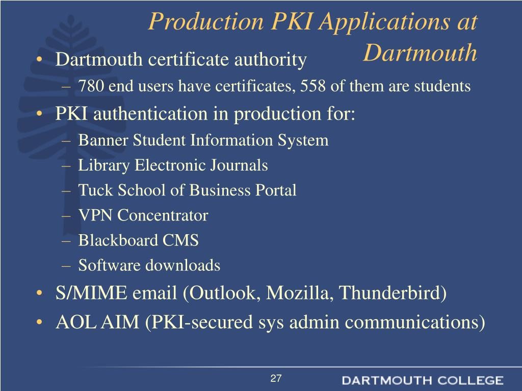 Production PKI Applications at Dartmouth
