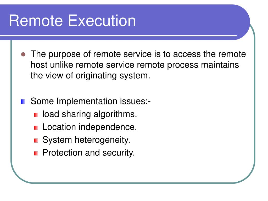 Remote Execution
