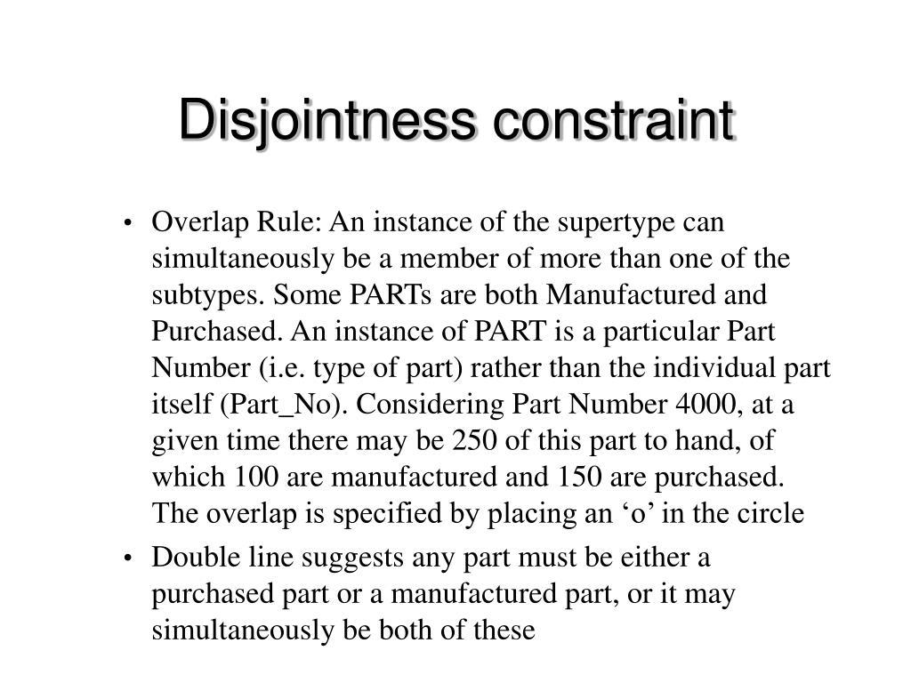 Disjointness constraint