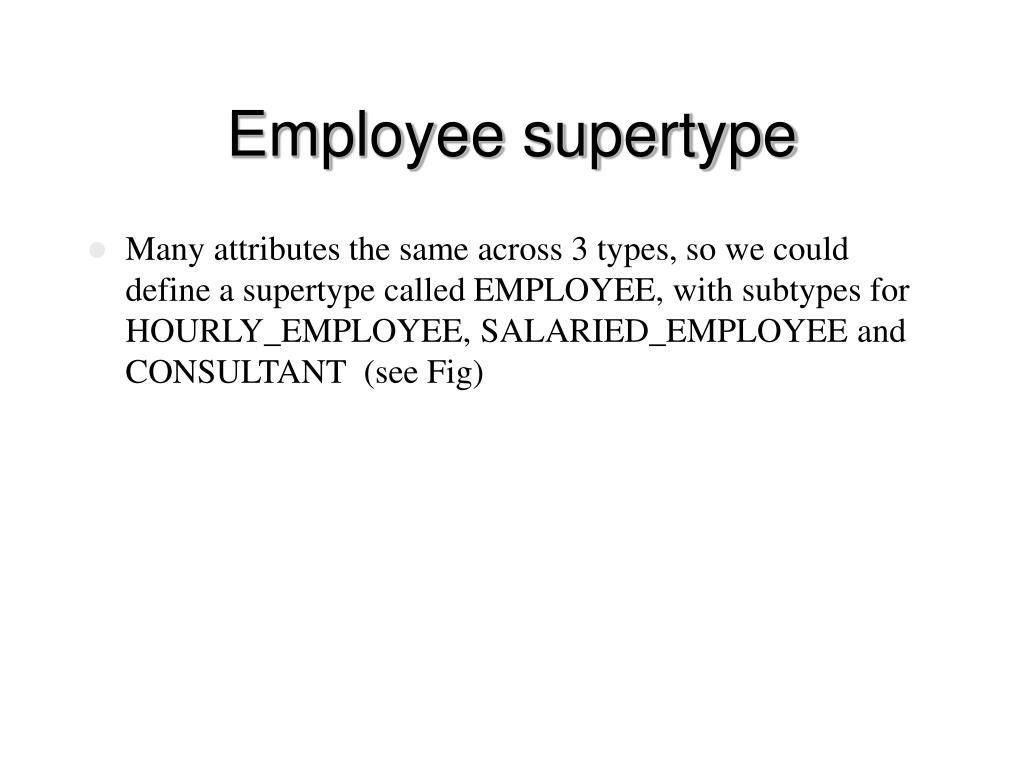 Employee supertype