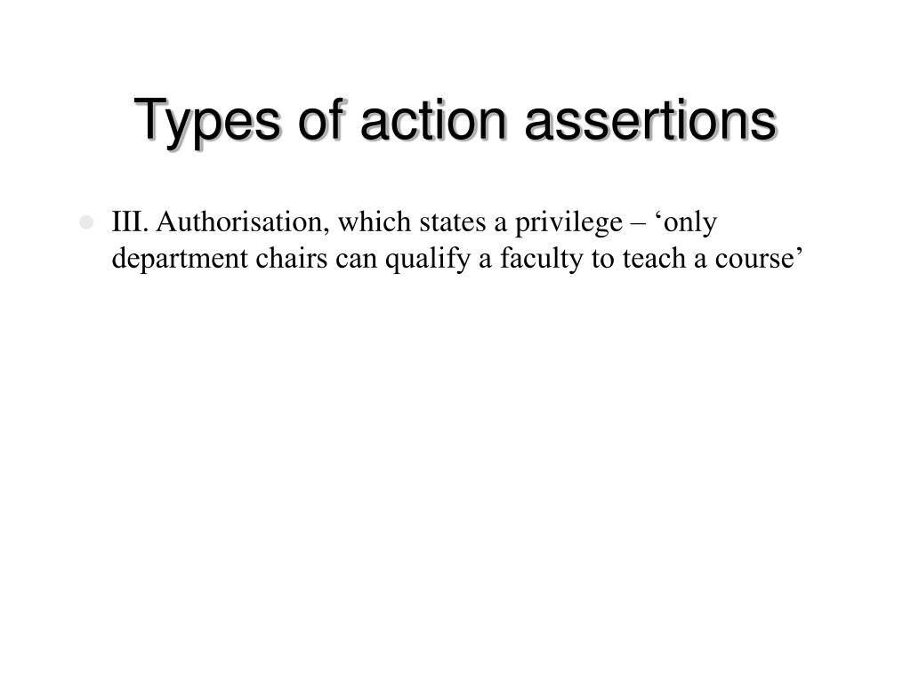 Types of action assertions