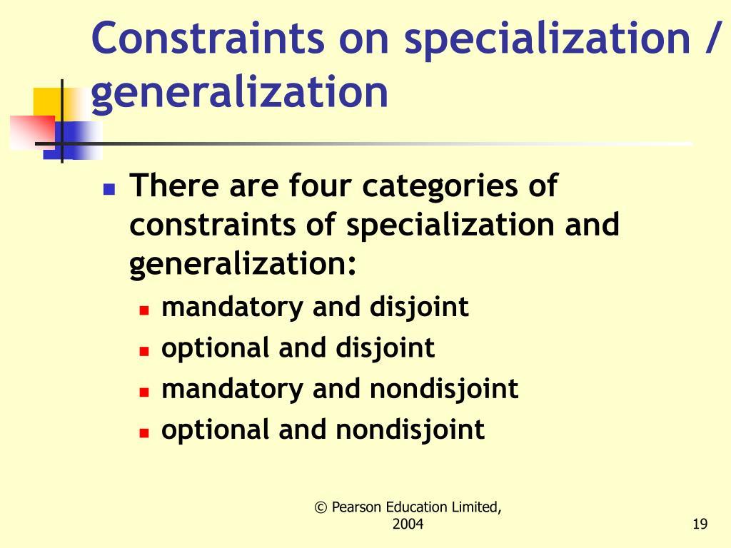Constraints on specialization / generalization