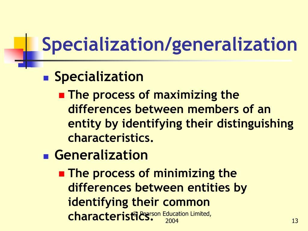 Specialization/generalization