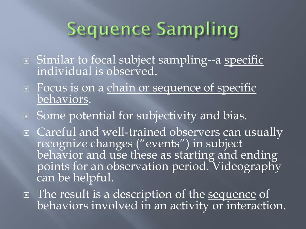 Sequence Sampling
