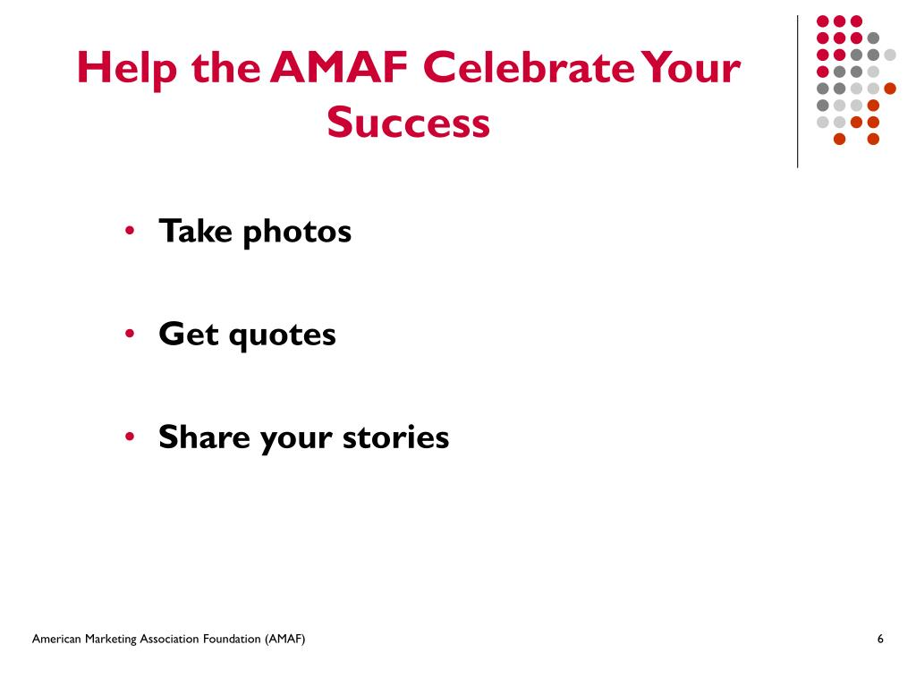 Help the AMAF Celebrate Your Success