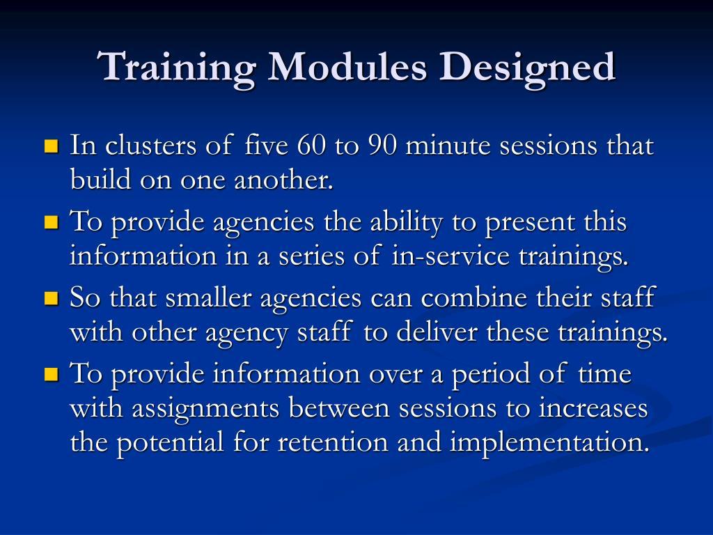 Training Modules Designed