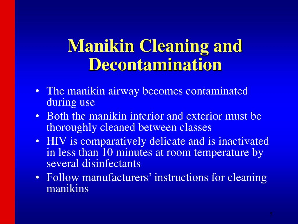 Manikin Cleaning and Decontamination