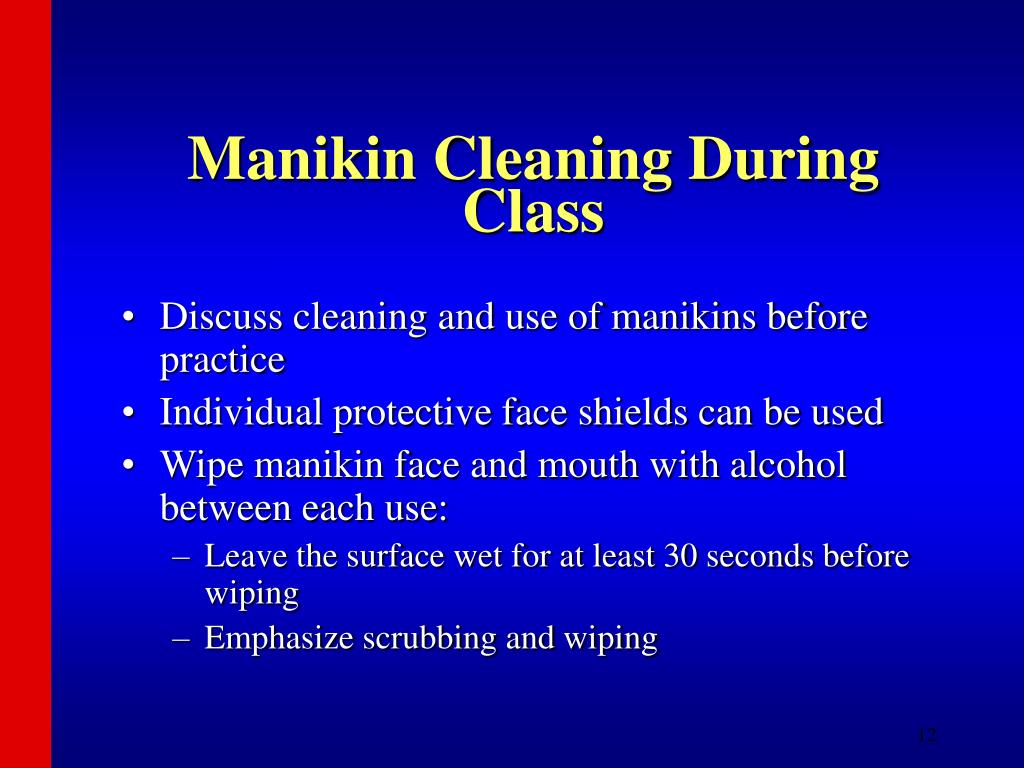 Manikin Cleaning During Class