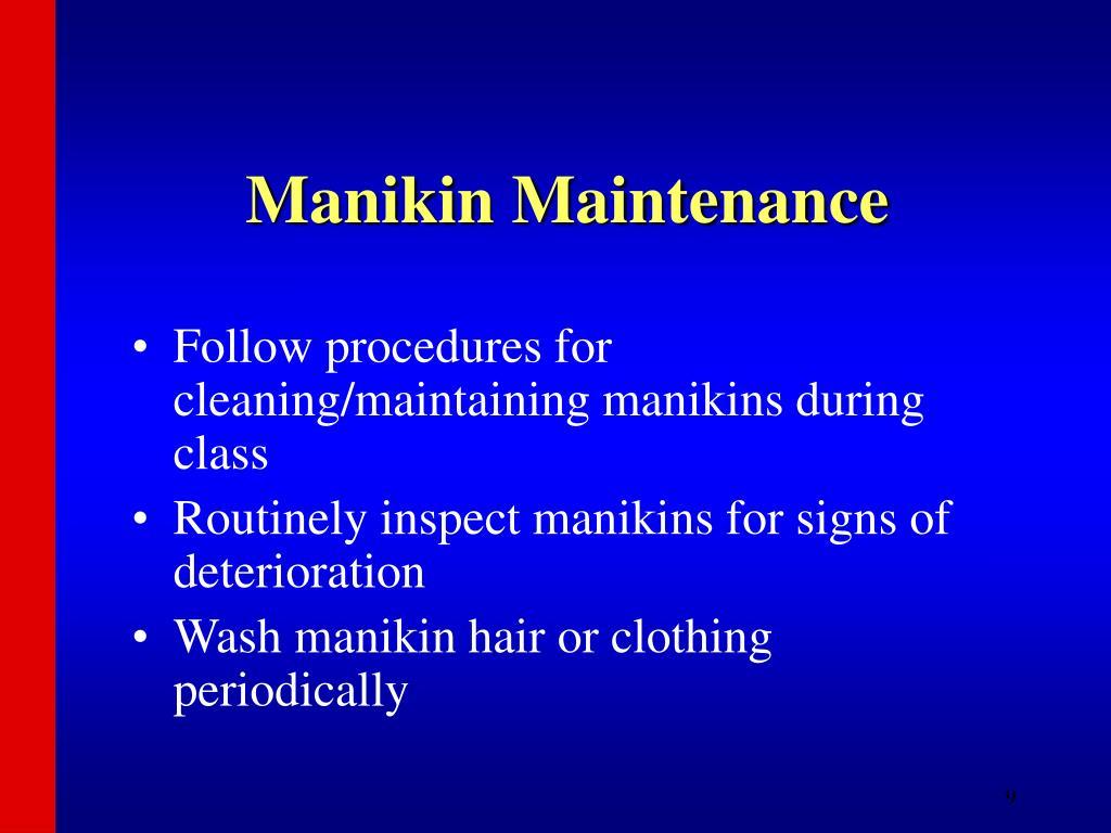 Manikin Maintenance