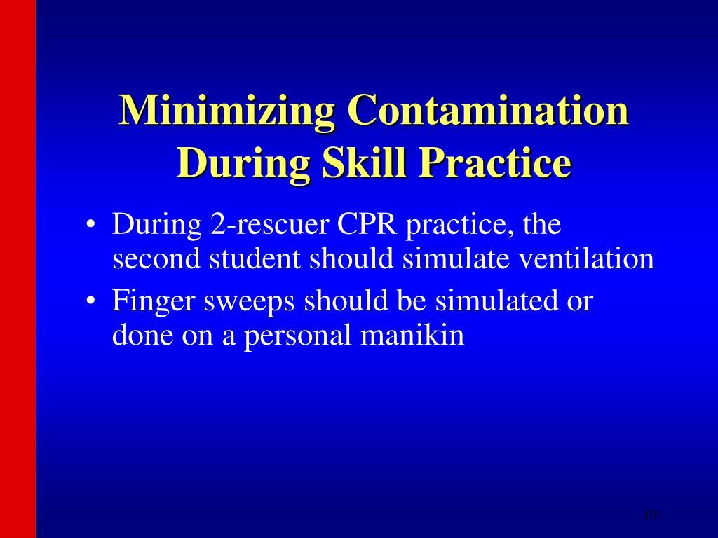 Minimizing Contamination During Skill Practice