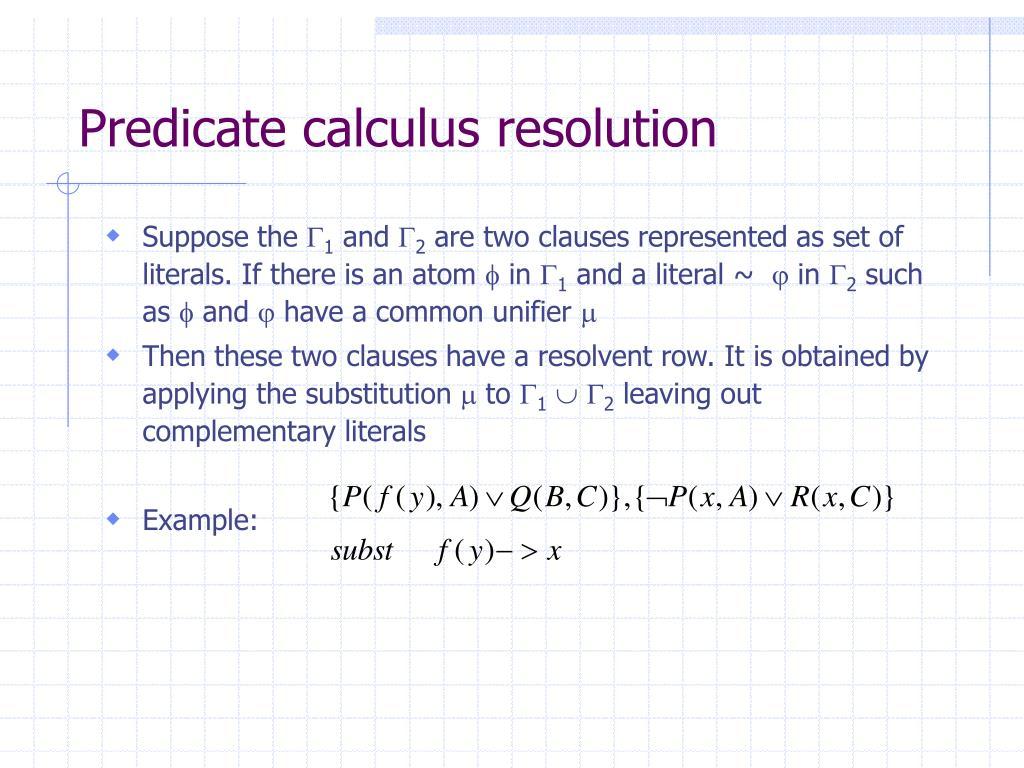 Predicate calculus resolution