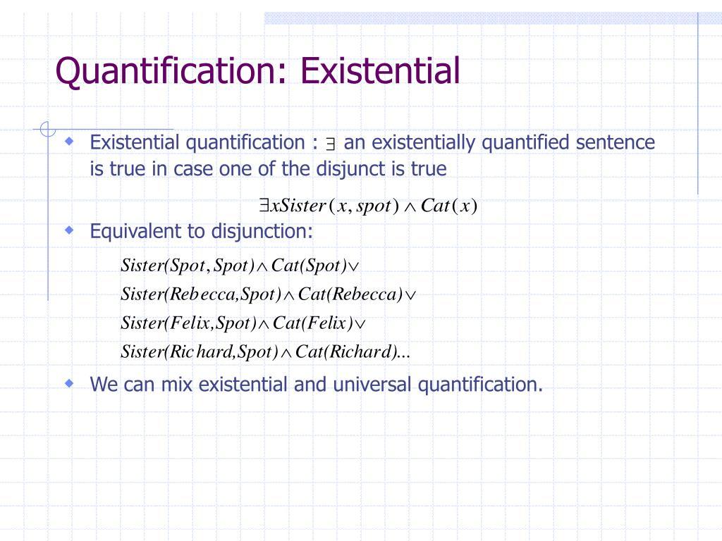 Quantification: Existential
