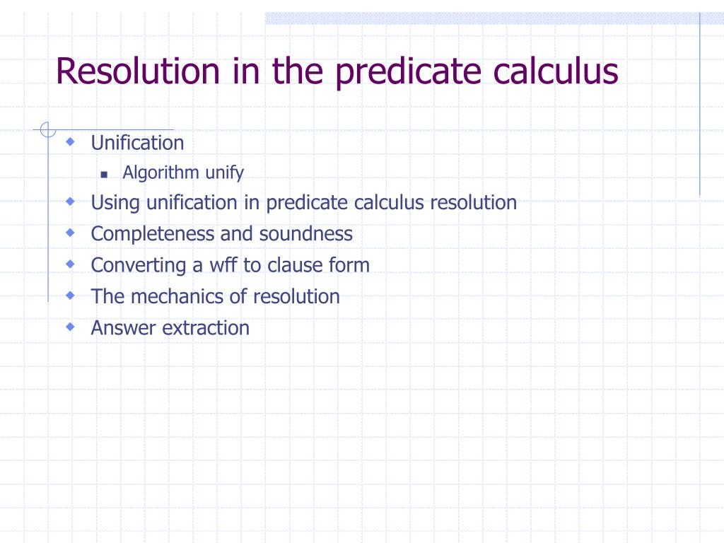 Resolution in the predicate calculus
