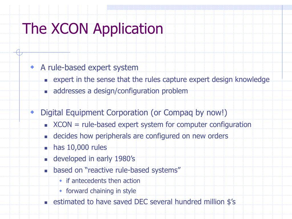 The XCON Application