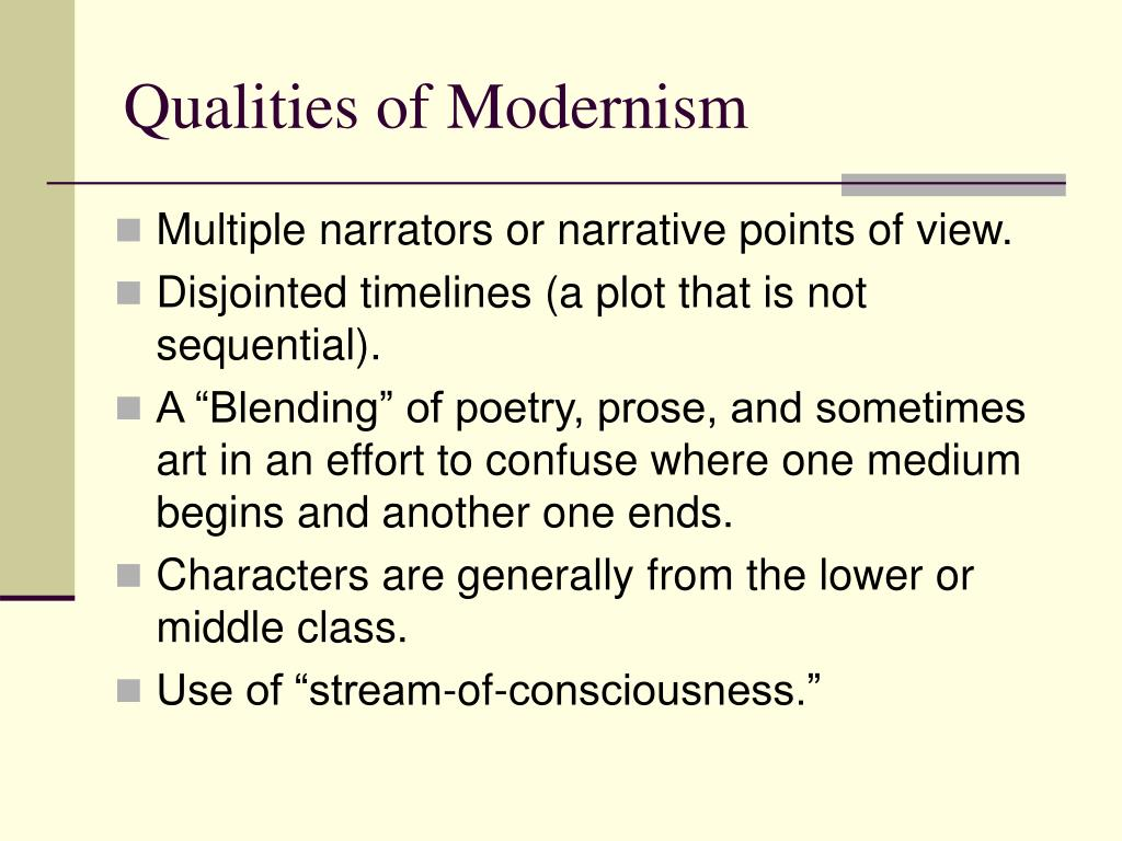 Qualities of Modernism