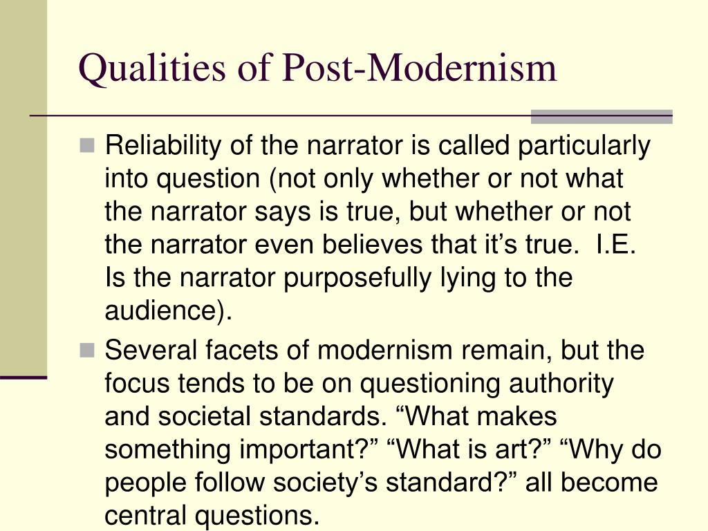 Qualities of Post-Modernism