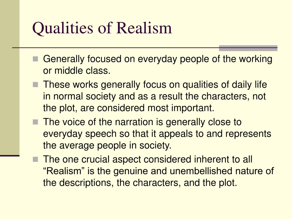 Qualities of Realism