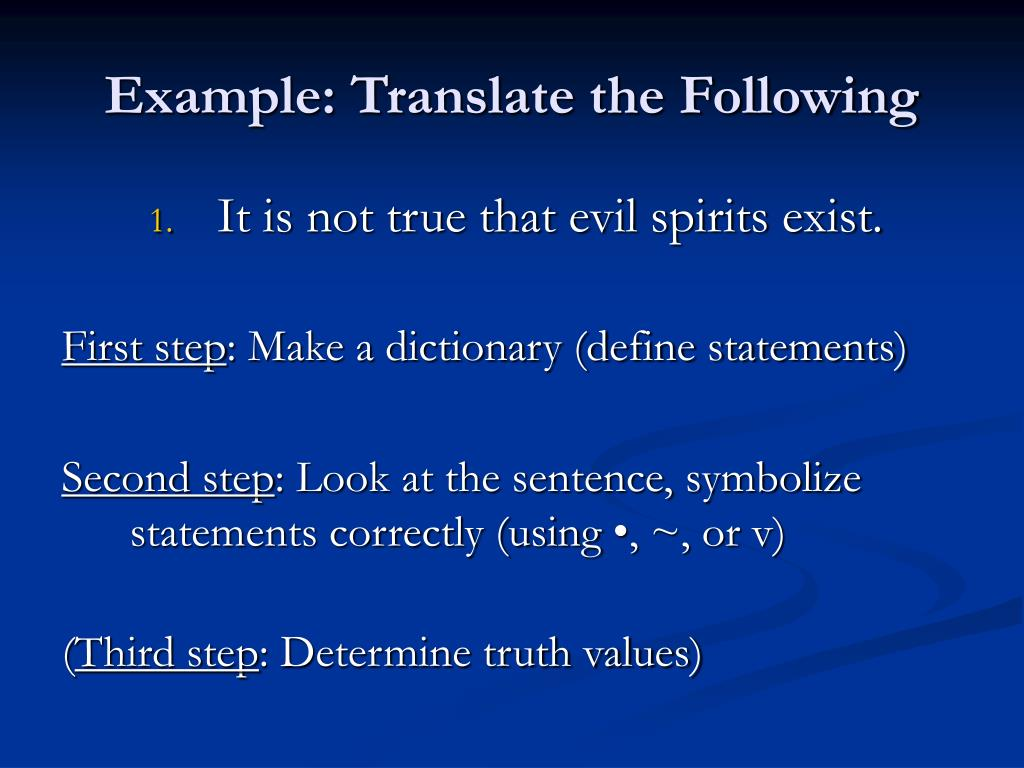 Example: Translate the Following