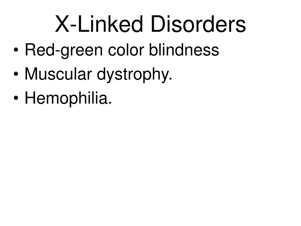 X-Linked Disorders