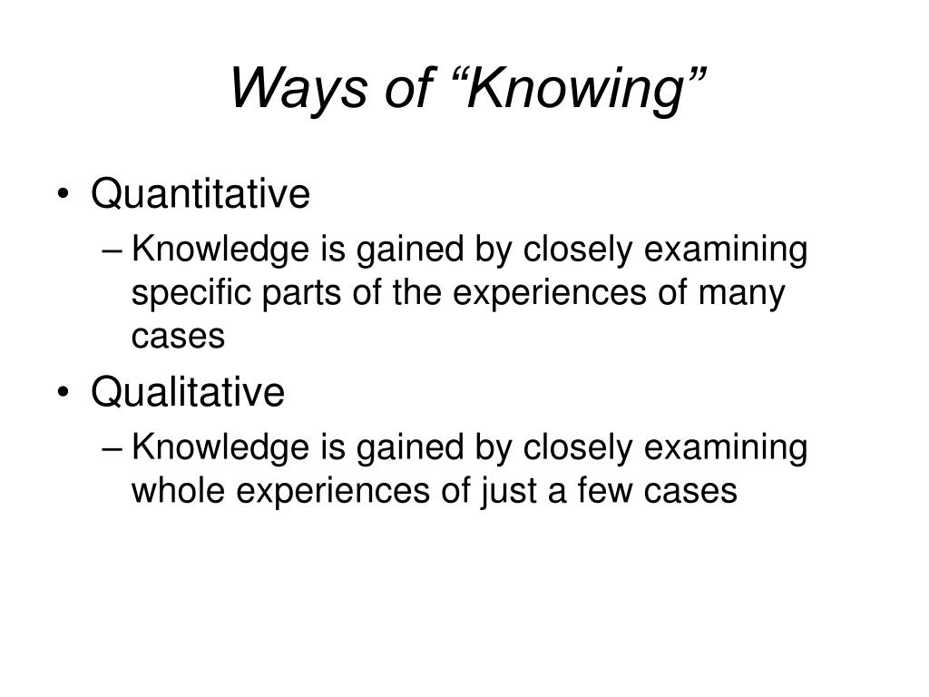 "Ways of ""Knowing"""