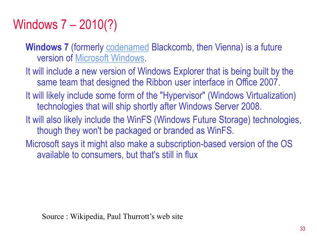 Windows 7 – 2010(?)