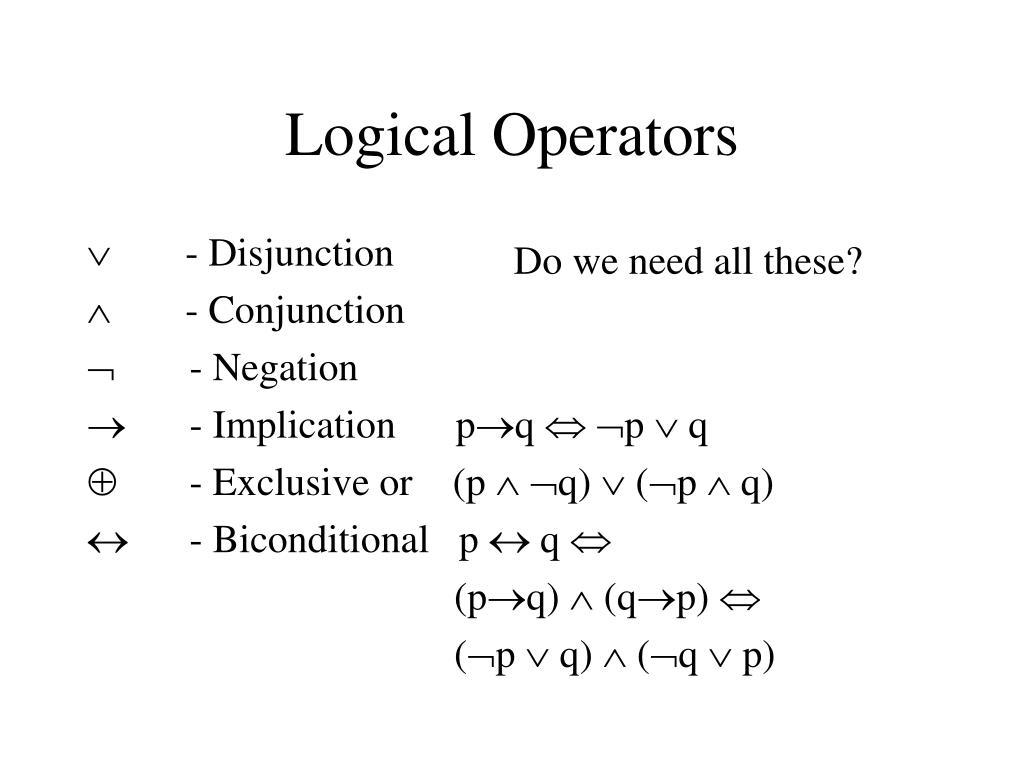        - Disjunction