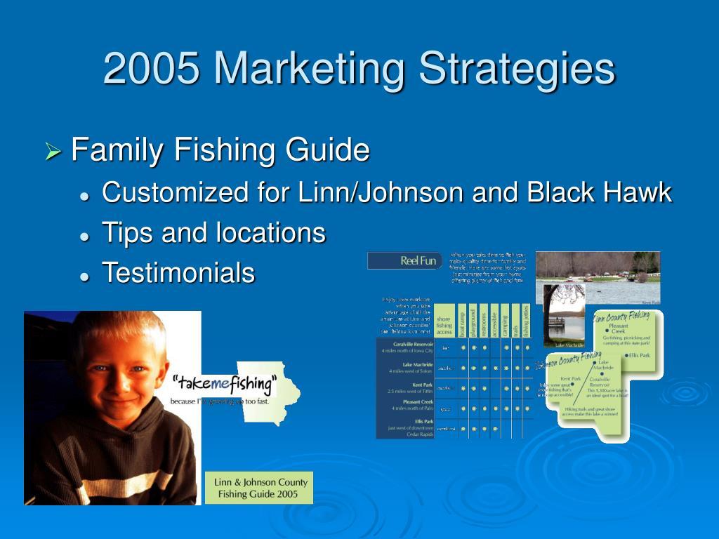 2005 Marketing Strategies
