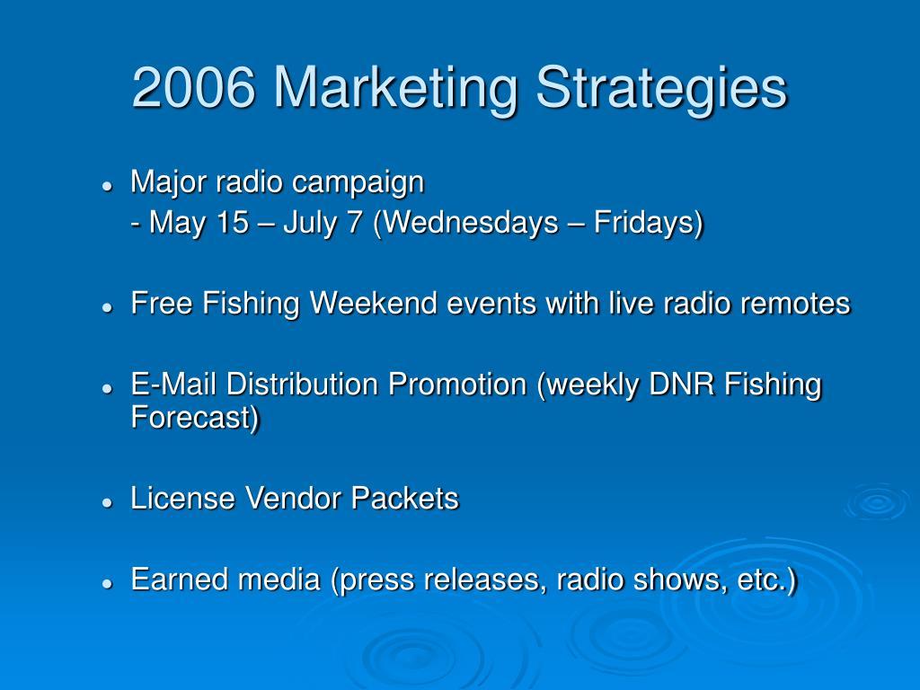 2006 Marketing Strategies
