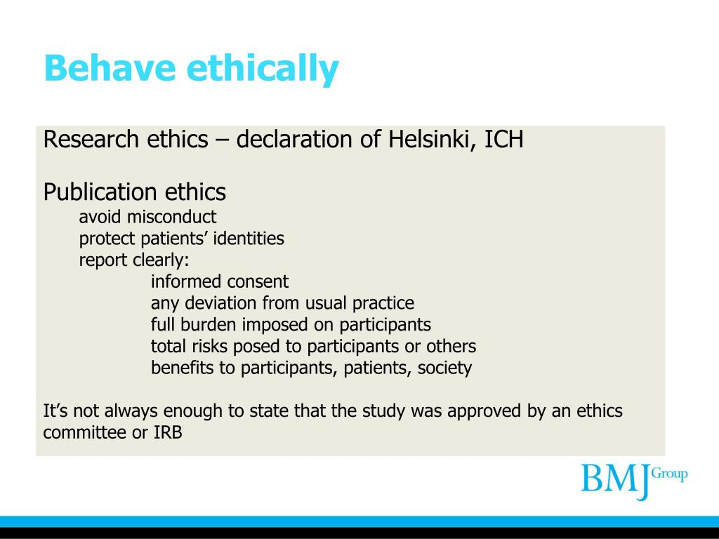 Behave ethically