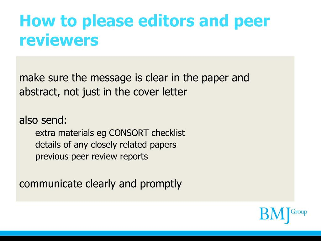 How to please editors and peer reviewers