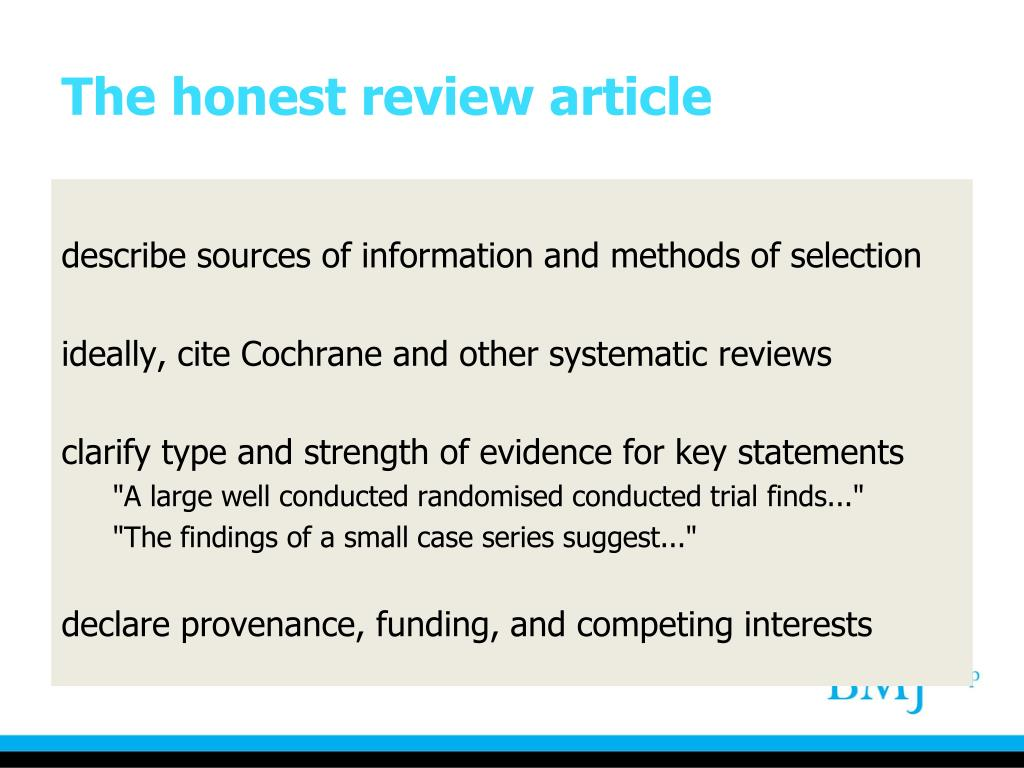 The honest review article