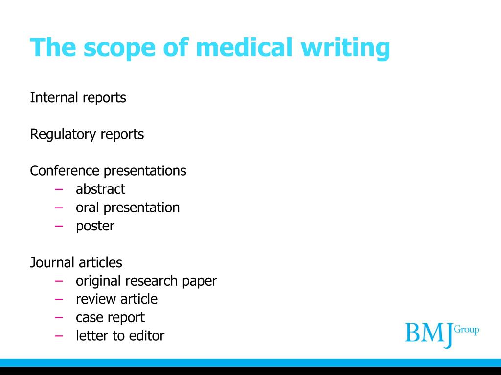 The scope of medical writing