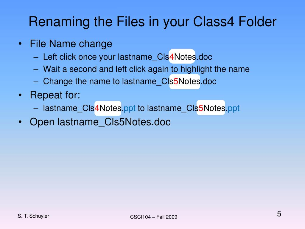 Renaming the Files in your Class4 Folder