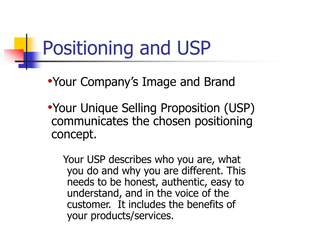 Positioning and USP