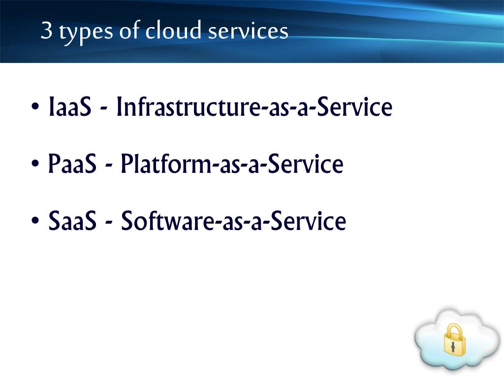 3 types of cloud services