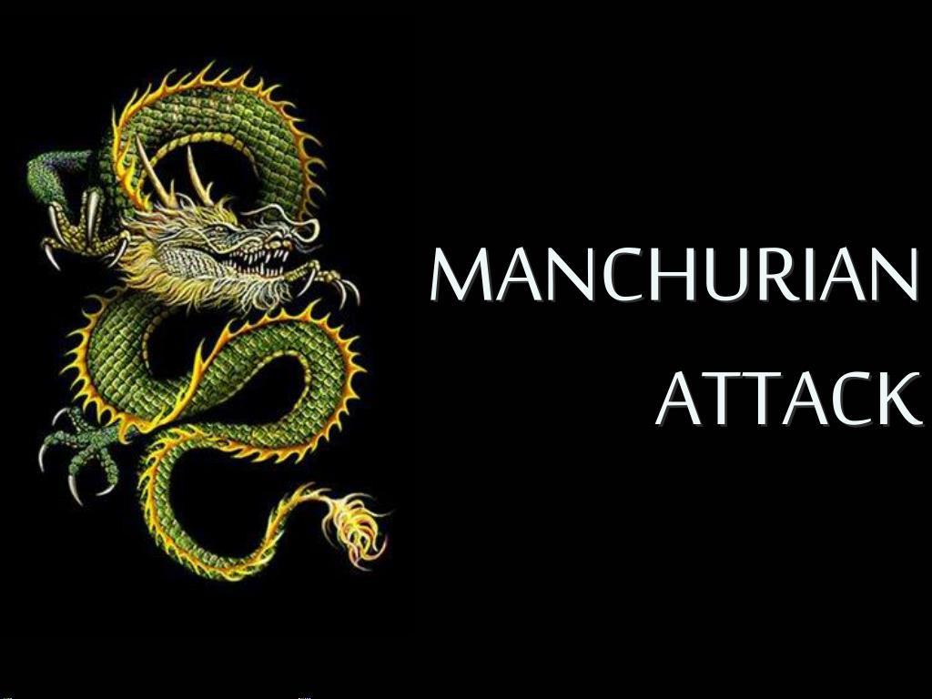 MANCHURIAN ATTACK