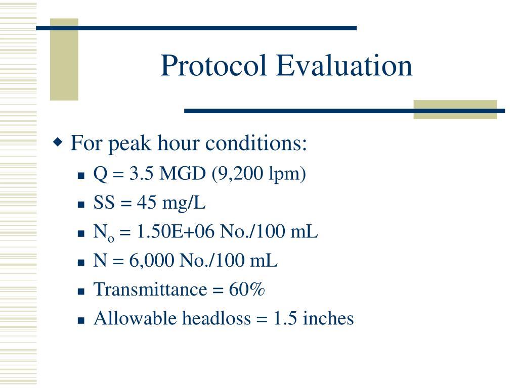Protocol Evaluation