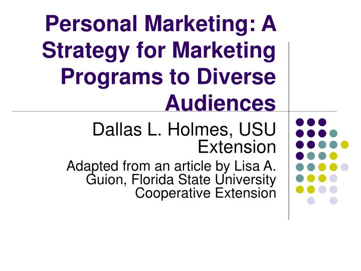 Personal marketing a strategy for marketing programs to diverse audiences