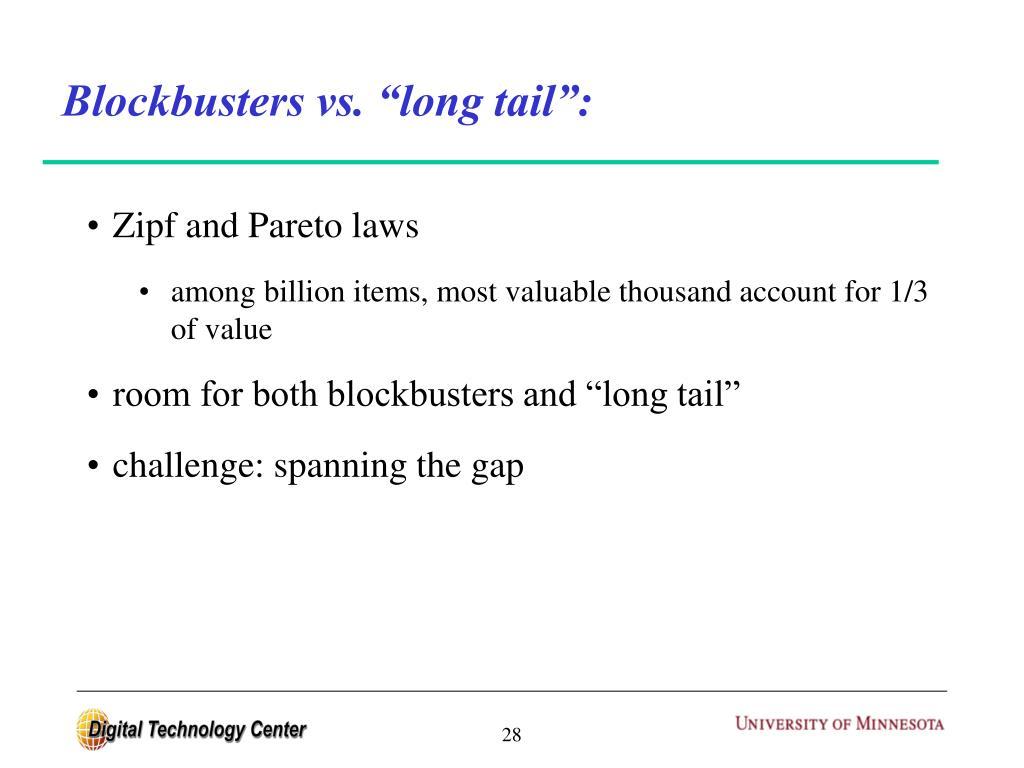 "Blockbusters vs. ""long tail"":"