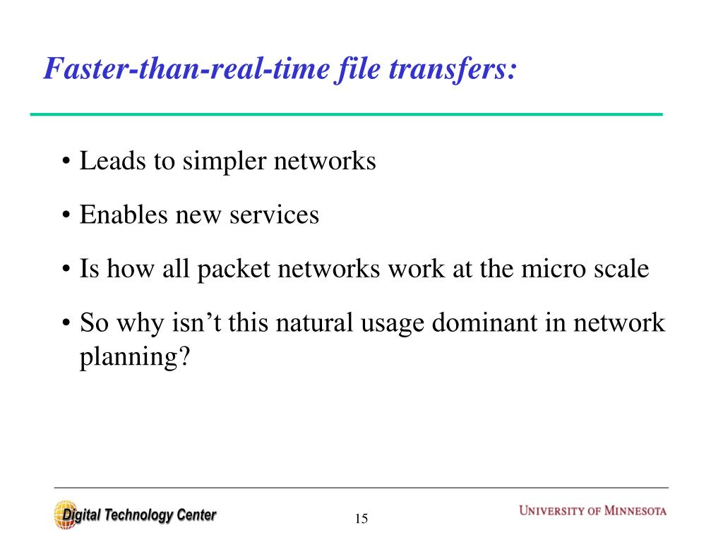 Faster-than-real-time file transfers:
