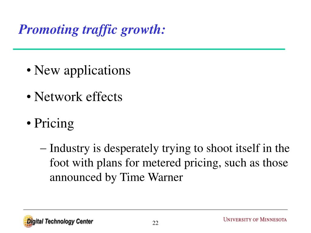 Promoting traffic growth: