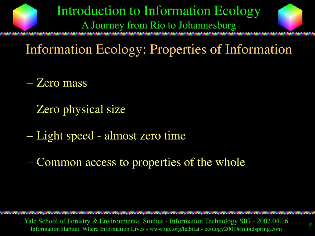 Information Ecology: Properties of Information