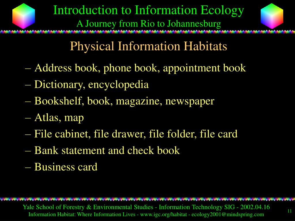 Physical Information Habitats