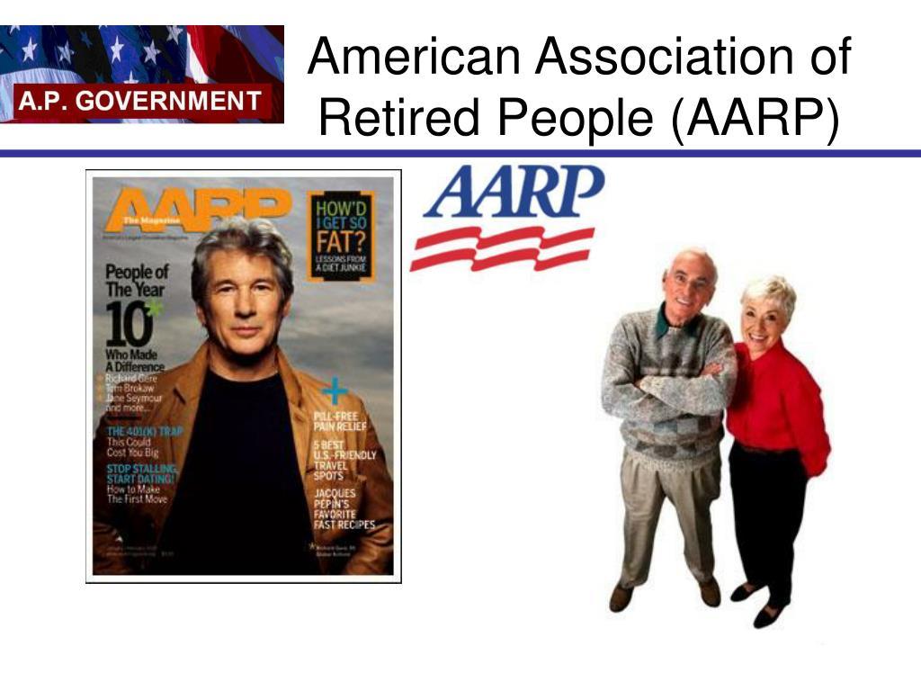 American Association of Retired People (AARP)
