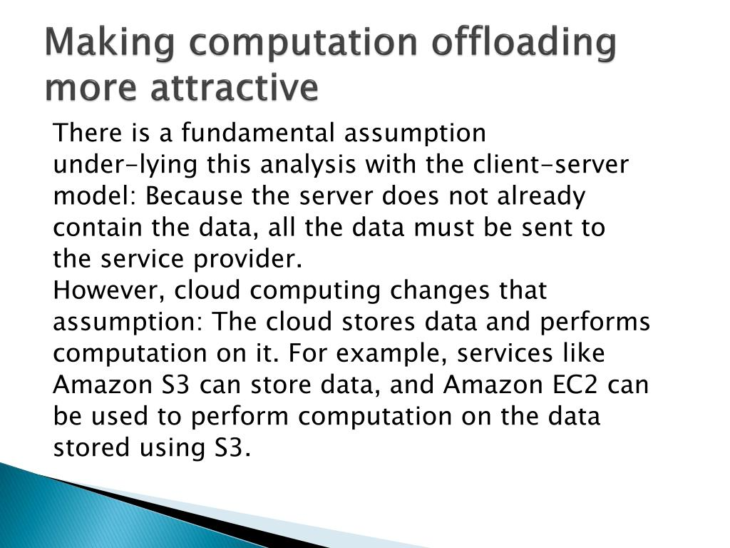 Making computation offloading more attractive