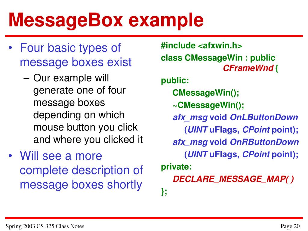 Four basic types of message boxes exist